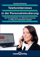 "Claudia Uhrheimer / Potenzial: Buch ""Telefoninterviews in der Personalrekrutierung. Der Praxisleitfaden zur effizienten Auswahl"".""."